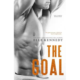 The Goal Off Campus 4 Epub Elle Kennedy Achat Ebook Fnac