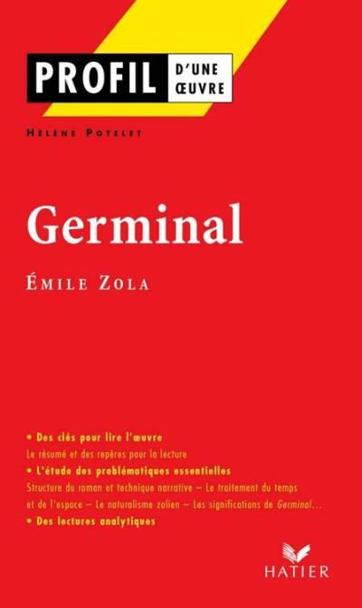 Profil - Zola (Emile) - Germinal - Analyse littéraire de l'oeuvre - 9782218948046 - 3,49 €
