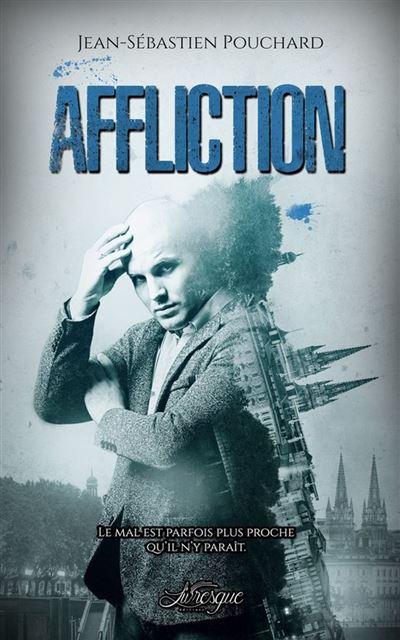 Affliction - Les Enquêtes d'Arthur Vaillant, tome 3