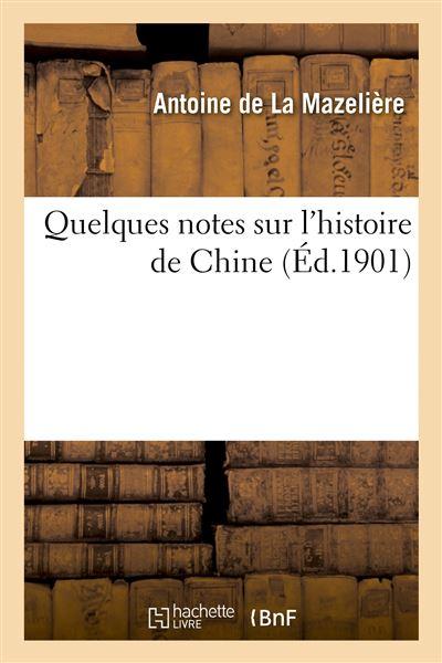 Quelques notes sur l'histoire de Chine