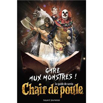 Chair De Poule Le Guide De Survie Chair De Poule Gare Aux Monstres Le Guide De Survie Chair De Poule