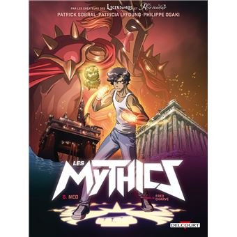 Les MythicsMythics T06. Neo