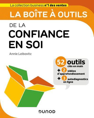 La boîte à outils de la confiance en soi - 9782100807765 - 14,99 €
