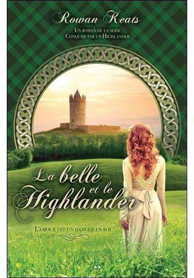 La belle et le Highlander - Conquise par un Highlander