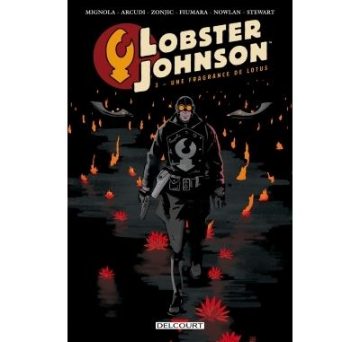 Lobster Johnson T3 - Une fragrance de lotus