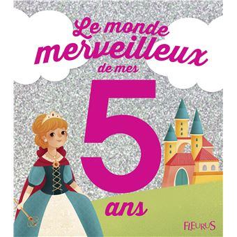 Le Monde Merveilleux De Mes 5 Ans Fille Ne