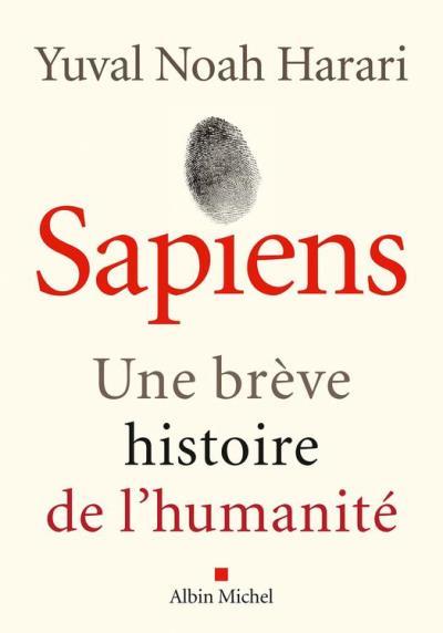 Sapiens - Une brève histoire de l'humanité - 9782226332196 - 16,99 €