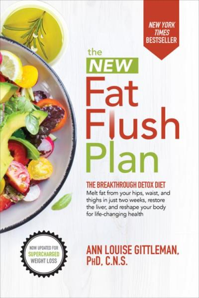The New Fat Flush Plan Epub Ann Louise Gittleman Achat Ebook