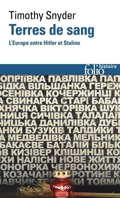 Terres de sang. L'Europe entre Hitler et Staline - 9782072765605 - 11,99 €