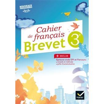 Cahier De Francais 3e Special Brevet Ed 2017