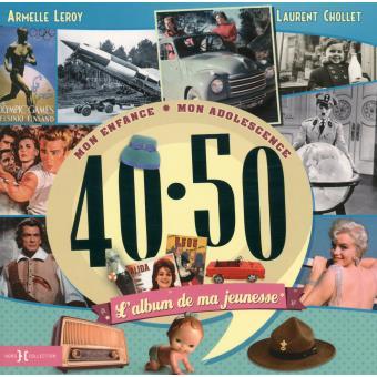 40-50, l'album de ma jeunesse