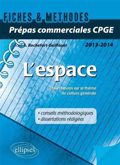 L'espace, Thème Culture Générale 2013-2014, Prépas Commerciales ECS-ECE
