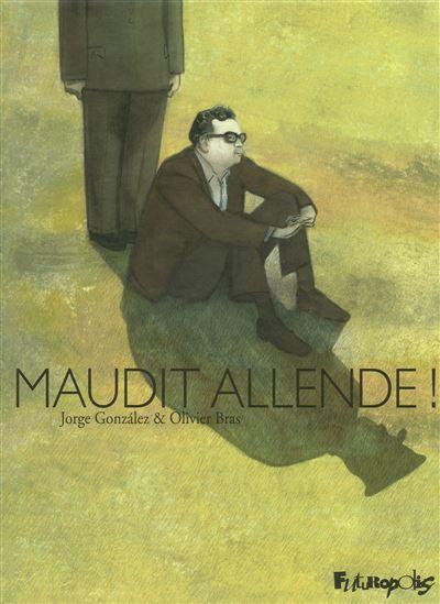 Maudit Allende !