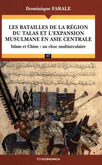 Les batailles de la région du Talas et l'expansion musulmane en Asie centrale - 9782717862263 - 16,00 €