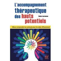 L'accompagnement thérapeutique des hauts potentiels