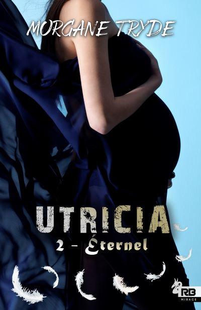 Utricia 2 : Éternel