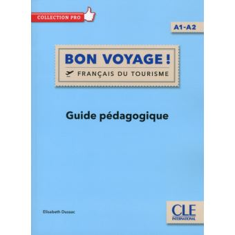 Bon voyage ! FLE niveau A1-A2 Livre du professeur