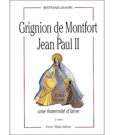 Grignion de Montfort et Jean Paul II