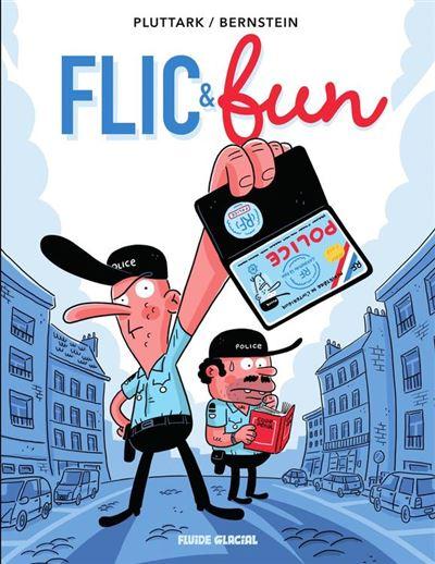 Flic & Fun - Tome 1 - 9782378780609 - 5,99 €