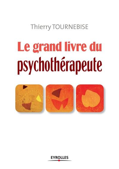 Le grand livre du psychothérapeute - 9782212150889 - 27,99 €