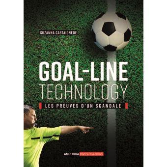 Goal-line technology les preuves d'un scandale