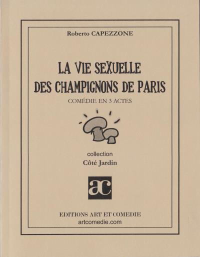 La vie sexuelle des champignons de Paris