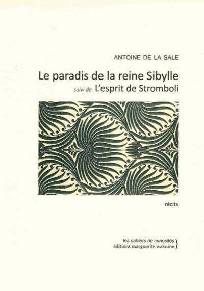 Le paradis de la reine Sibylle ou L'esprit de Stromboli