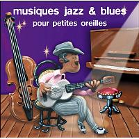 Musiques jazz et blues pour petites oreilles