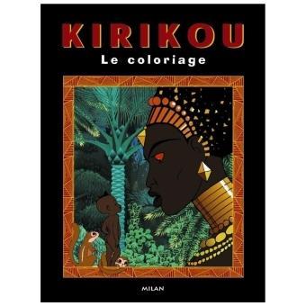 Kirikou Coloriages Kirikou Et La Sorciere Michel Ocelot Cartonne Achat Livre Fnac