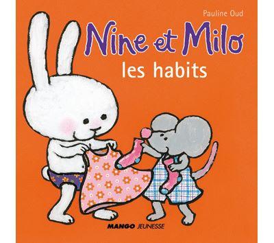 Nine et Milo -  : Les habits