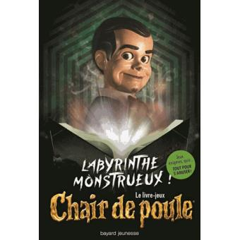 Chair De Poule Labyrinthe Monstrueux Labyrinthe Monstrueux Le Livre Jeux Chair De Poule