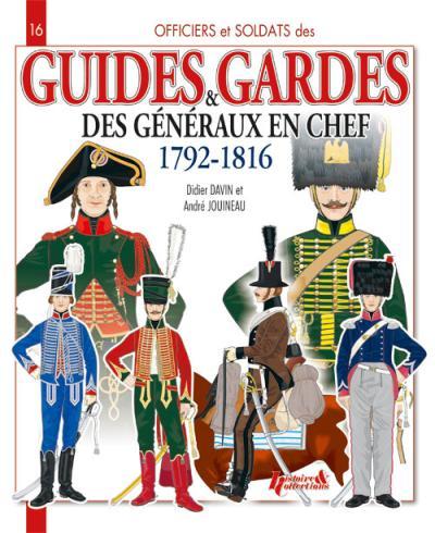 Guides et gardes des généraux en chef