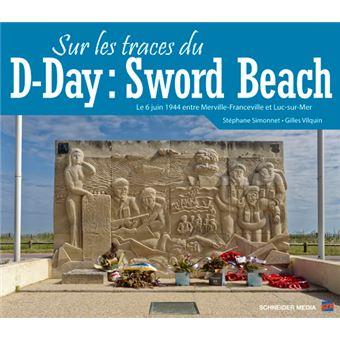 Sur les traces du d-day:sword beach