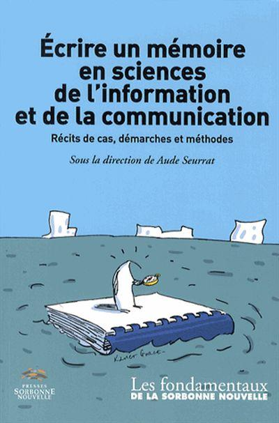 Écrire un mémoire en sciences de l'information et de la communication