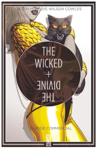 The Wicked + The Divine - Tome 03 - Suicide commercial - 9782331035425 - 9,99 €
