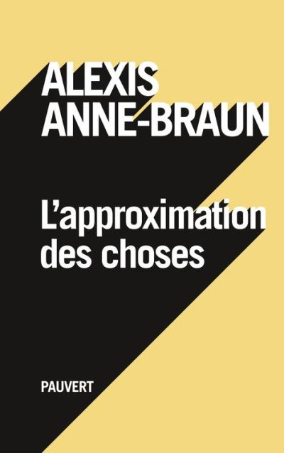 L'approximation des choses - 9782720216664 - 10,99 €