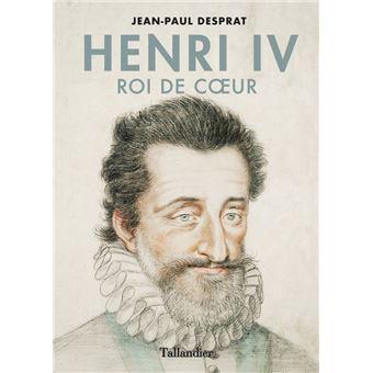 Henri IV, roi de cœur