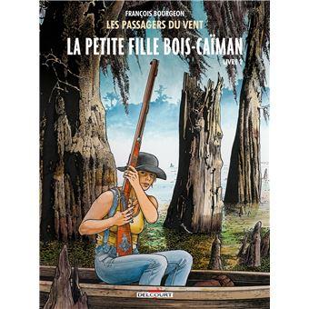 Les Passagers du VentLes Passagers du vent T6 - La Petite Fille Bois-Caïman - Livre 2
