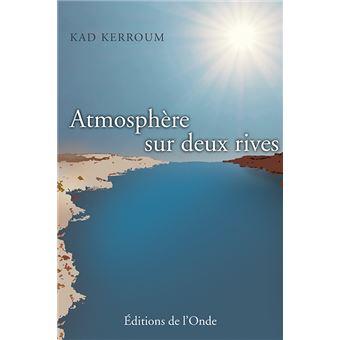Atmosphere entre deux rives
