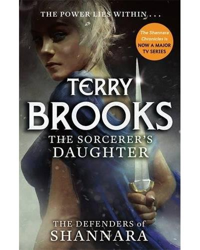The defenders of Shannara - Tome 3 : The sorcerer's daughter