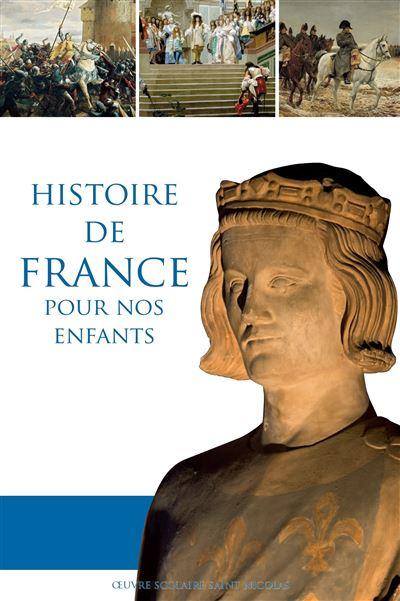 Manuel d'histoire de France pour nos enfants