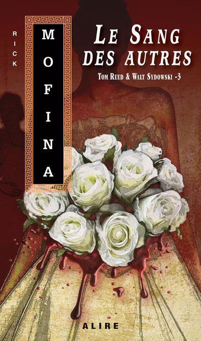 Reed & Sydowski - tome 3 Le sang des autres (poche)