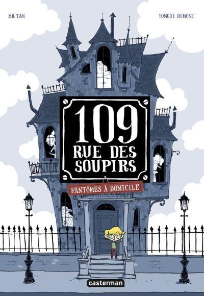 109, rue des Soupirs (Tome 1) - Fantômes à domicile - 9782203205345 - 7,99 €
