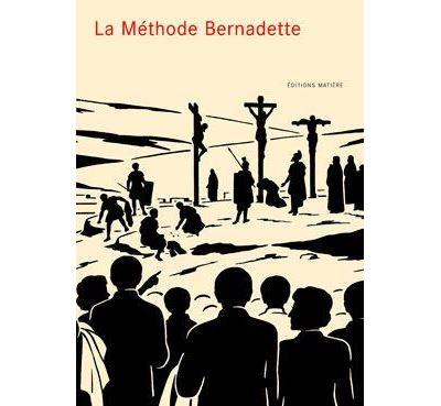 La Méthode Bernadette