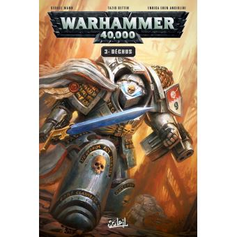 Warhammer 40 000 Tome 3 Fallen