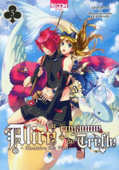 Alice au Royaume de Trèfle - Tome 05 : Alice au royaume de Trèfle
