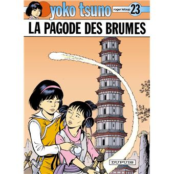 Yoko Tsuno Tome 23 Tome 23 Yoko Tsuno La Pagode Des Brumes Leloup Leloup Cartonne Achat Livre Fnac