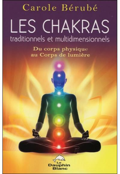 Les Chakras traditionnels et multidimensionnels