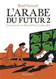 L'Arabe du futur - L'Arabe du futur, T2