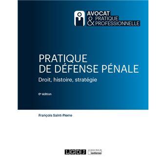 Pratique de defense penale 2eme edition